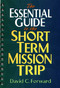 The Essential Guide to the Short-Term Mission Trip